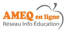 Réseau Info  Éducation AMEQ en ligne