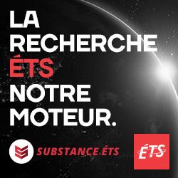 LA RECHERCHE ÉTS NOTRE MOTEUR | Substance ÉTS