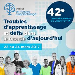 Congrès Annuel de L'institut des troubles d'apprentissage | 22-24 mars