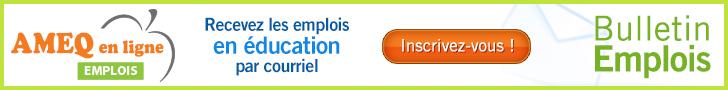 NOUVEAU BULLETIN EMPLOI : Recevez les emplois en éducation par courriel. Inscrivez-vous !